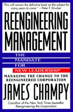 Book cover image: Reengineering Management: Mandate for New Leadership, The | National Bestseller