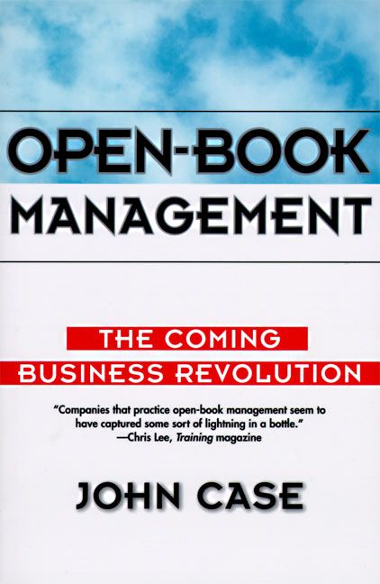 Book cover image: Open-Book Management: Coming Business Revolution, The