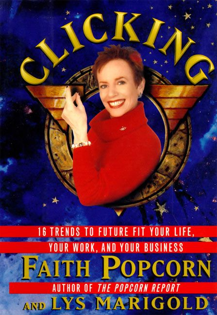 Book cover image: Clicking: 17 Trends That Drive Your Business—And Your Life