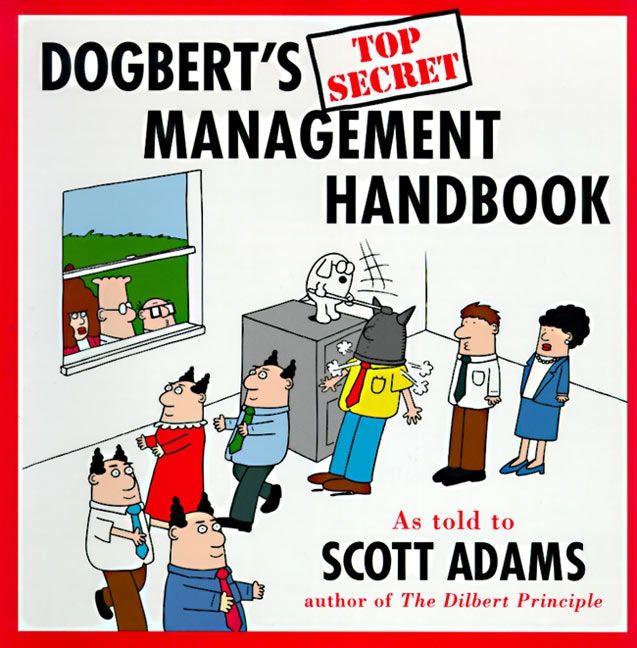 Book cover image: Dogbert's Top Secret Management Handbook