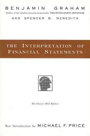 Book cover image: The Interpretation of Financial Statements: The Classic 1937 Edition