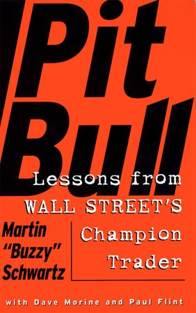 Book cover image: Pit Bull: Lessons from Wall Street's Champion Day Trader