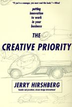 The Creative Priority Paperback  by Jerry Hirshberg