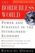 Book cover image: The Borderless World, rev ed: Power and Strategy in the Interlinked Economy