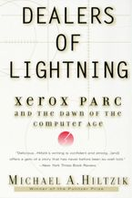 Book cover image: Dealers of Lightning: Xerox PARC and the Dawn of the Computer Age