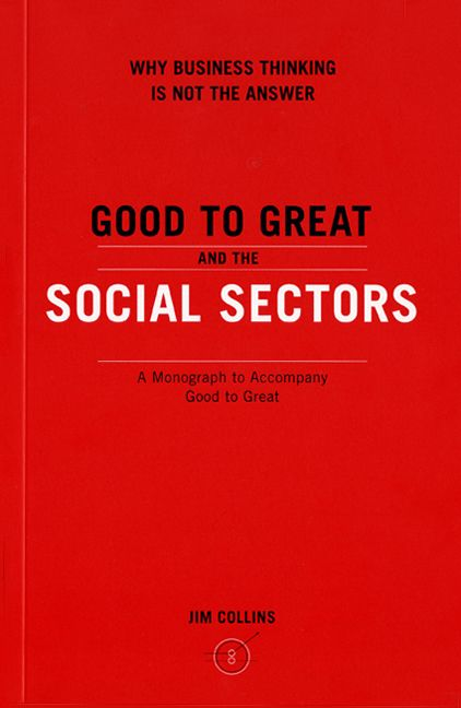 Book cover image: GOOD TO GRT & SOCIAL SECTOR PB: A Monograph to Accompany Good to Great