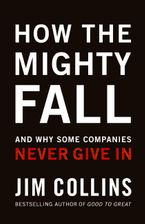 How The Mighty Fall Hardcover  by Jim Collins