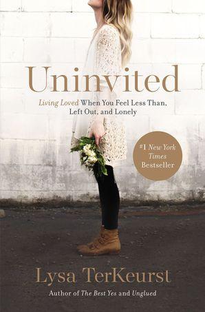 Uninvited Paperback  by Lysa Terkeurst