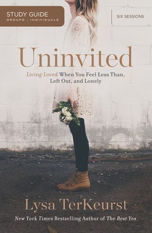 Uninvited Study Guide Paperback  by Lysa Terkeurst