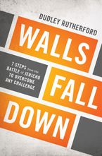 Walls Fall Down - Dudley Rutherford