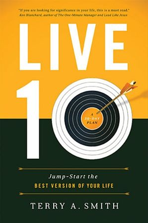 Live Ten: Jump-Start the Best Version of Your Life: Jump-Start the Best Version of Your Life