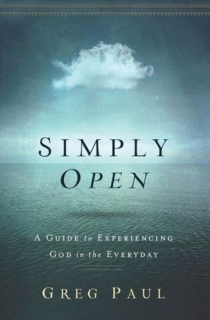 simply-open-a-guide-to-experiencing-god-in-the-everyday