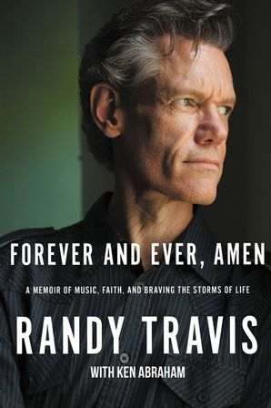 Forever and Ever, Amen: A Memoir of Music, Faith, and Braving the Storms of Life Hardcover  by No Author
