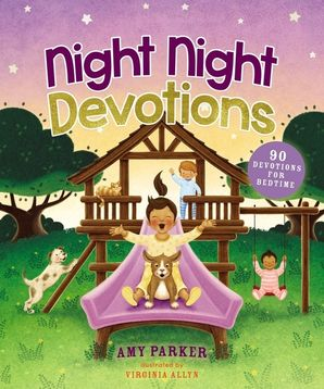 Night Night Devotions: 90 Devotions for Bedtime (Night Night)