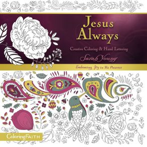 Jesus Always Adult Coloring Book Creative And Hand