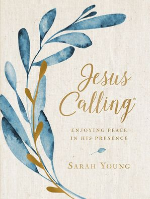 Jesus Calling (Large Text Cloth Botanical Cover): Enjoying Peace in His Presence (Jesus Calling®) Hardcover  by Sarah Young