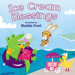 Ice Cream Blessings (Sweet Blessings)   by No Author