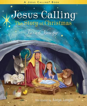 Jesus Calling: The Story of Christmas (picture book) Hardcover  by Sarah Young
