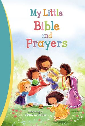 My Little Bible and Prayers Hardcover  by No Author