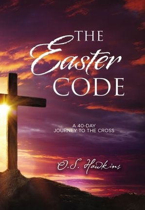 Easter Code Booklet: A 40-Day Journey to the Cross