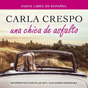 Una chica de asfalto book image