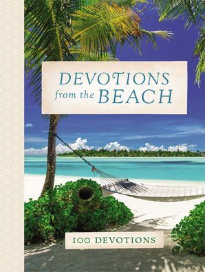 Devotions from the Beach Hardcover  by No Author