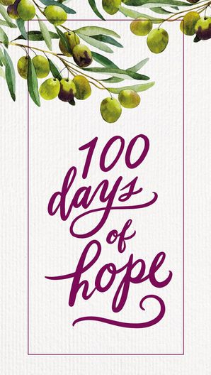 100 Days of Hope Hardcover  by