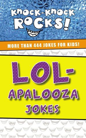 LOL-apalooza: More Than 444 Jokes for Kids Paperback  by No Author