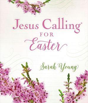 Jesus Calling for Easter (Jesus Calling®)