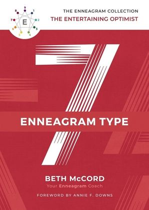 Enneagram Collection Type 7: The Entertaining Optimist (The Enneagram Collection) Hardcover  by