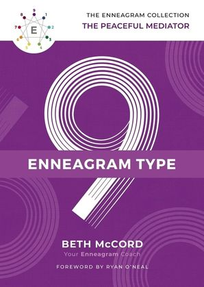 Enneagram Collection Type 9: The Peaceful Mediator (The Enneagram Collection) Hardcover  by Beth McCord