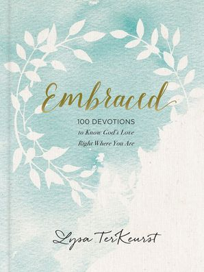 Embraced Hardcover  by Lysa Terkeurst
