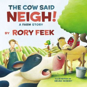 Cow Said Neigh! (board book)   by