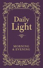 Daily Light: Morning and Evening Devotional -