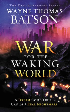 War for the Waking World (Dreamtreaders)
