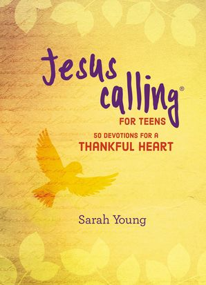 Jesus Calling: 50 Devotions for a Thankful Heart (Jesus Calling®) Hardcover  by Sarah Young
