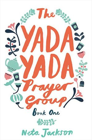 The Yada Yada Prayer Group (Yada Yada Series) Paperback  by Neta Jackson