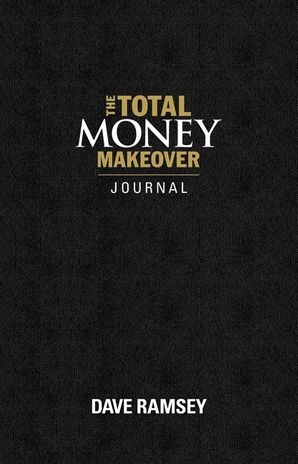 total-money-makeover-journal-a-guide-for-financial-fitness