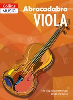 Abracadabra Strings – Abracadabra Viola (Pupil's book): The way to learn through songs and tunes