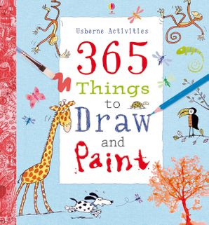 365 Things To Draw And Paint: Activity Cards Spiral Bound Edition -