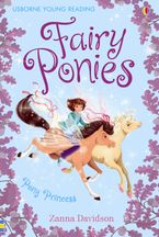 Fairy Ponies Pony Princess Hardcover  by Zanna Davidson