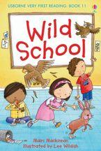 Wild School Hardcover  by MAIRI MACKINNON