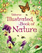 The Usborne Illustrated Book of Nature -