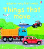 Things That Move Hardcover  by Felicity Brooks