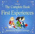 Complete Book Of First Experiences Hardcover  by Anne Civardi