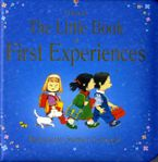Little Book Of First Experiences Hardcover  by Anne Civardi