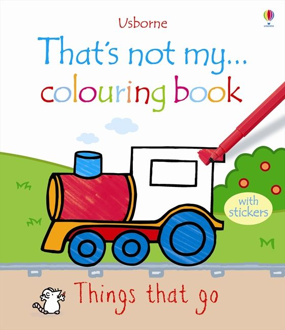 That\'s Not My ... Colouring Book Things That Go - Fiona Watt - Paperback