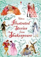 Illustrated Stories from Shakespeare Hardcover  by William Shakespeare