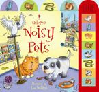 Noisy Pets Hardcover  by Jessica Greenwell