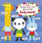 Baby's Very First Playbook Body Words BB Paperback  by Fiona Watt